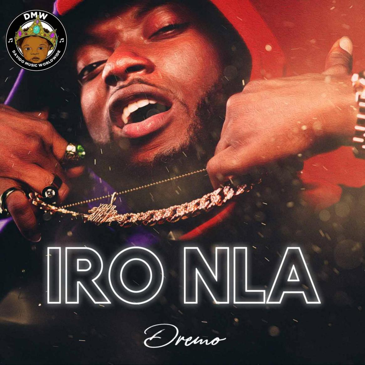 Watch The Video For Dremo's New Single 'IRO NLA'