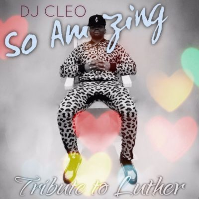 DJ Cleo So Amazing