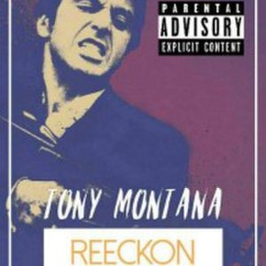 Reeckon Wayt - Tony Montana Mp3 Download