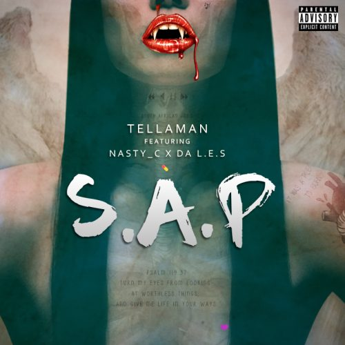 Stream & Download: @Real_Tellaman ft @Nasty_CSA @2freshLES - S.A.P