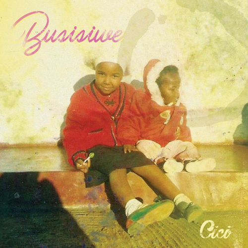 Download Cici - Busisiwe Full Album/EP