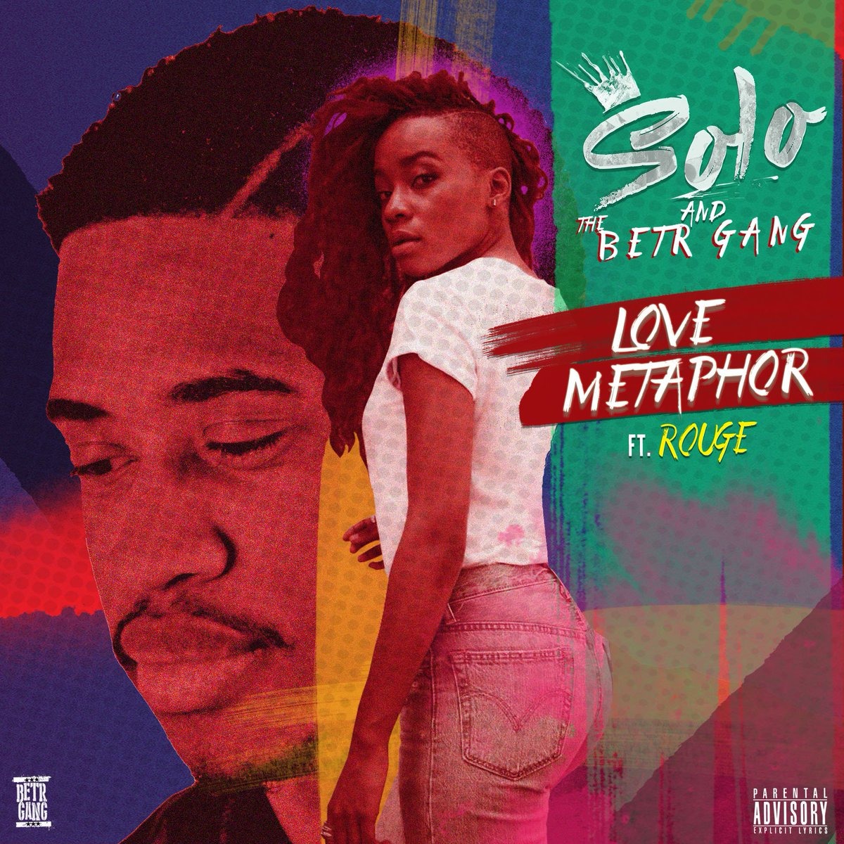 Solo & The BETR Gang – Love Metaphor Ft. Rouge