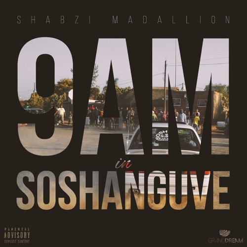ShabZi Madallion - 9AM In Soshanguve [Freestyle]