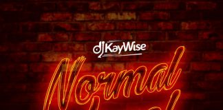 DJ Kaywise - Normal Level ft. Kly, Ice Prince & Emmy Gee