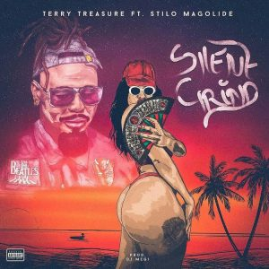 Terry Treasure - Silent Grind Ft. Stilo Magolide