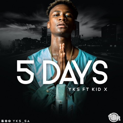 YKS - 5 Days ft. KiD X