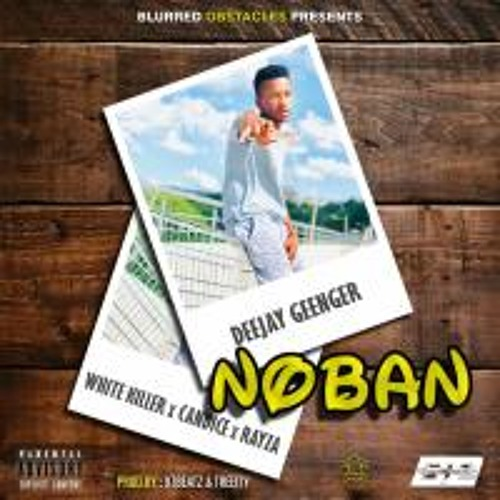 Dj Geenger - Noban Ft. White Killer, Candice & Rayza