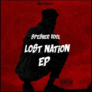 DOWNLOAD Spesher Kool Lost Nation EP