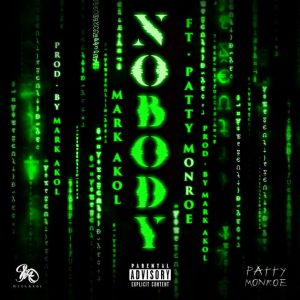 Mark Akol - Nobody ft. Patty Monroe