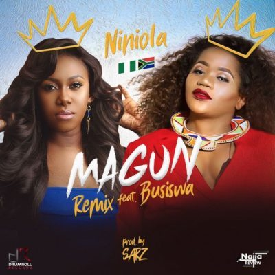 Niniola – Magun (Remix) ft. Busiswa