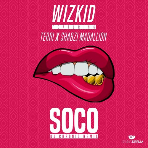 ShabZi Madallion - Soco ft. Wizkid & Terri [Dj Chronic Remix]
