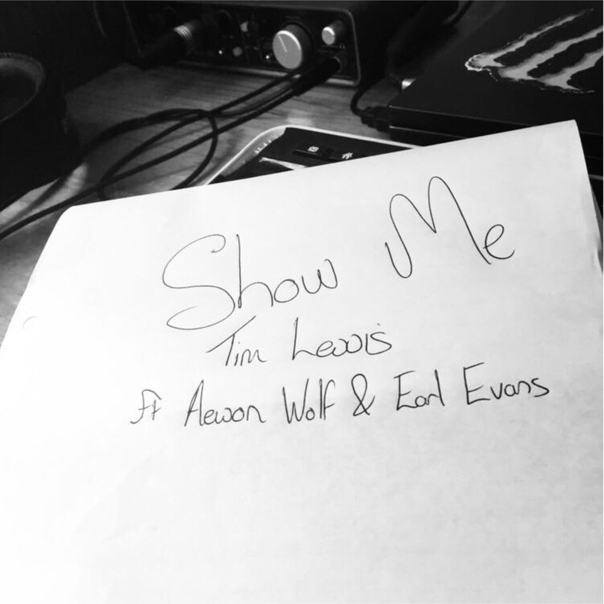 Tim Lewis - Show Me ft. Aewon Wolf & Earl Evans