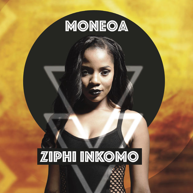 DOWNLOAD Moneoa Ziphi Inkomo Album