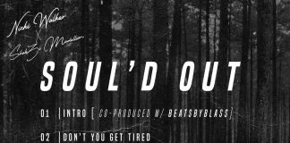 """ShabZi Madallion and Nicki Walker Announces their joint project """"Soul'd Out"""""""