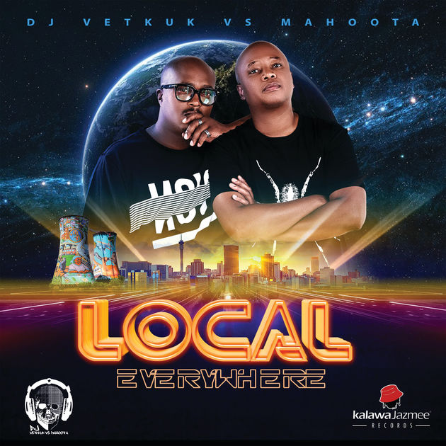 DOWNLOAD DJ Vetkuk & Mahoota Local Everywhere Album