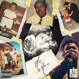 Bigstar Johnson – Me & Mines ft. The Dreamers