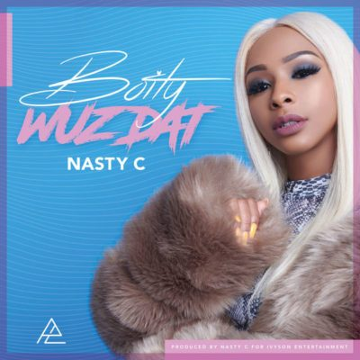 Boity – Wuz Dat? ft. Nasty C