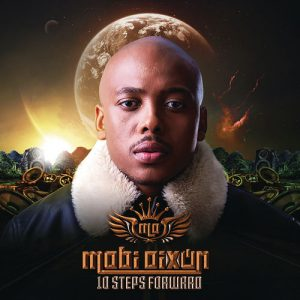 DOWNLOAD Mobi Dixon 10 Steps Forward Album