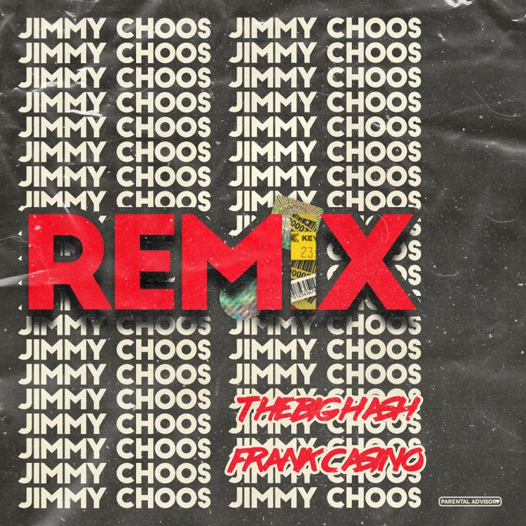 The Big Hash - Jimmy Choos [Remix] Ft. Frank Casino