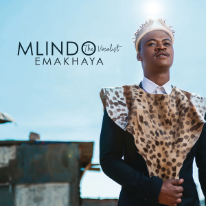 Mlindo The Vocalist – Emakhaya