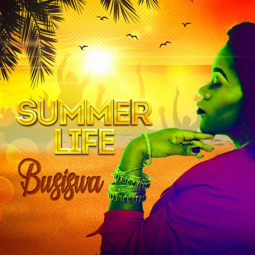 Busiswa – Summer Life ft. DJ Buckz & Gorna
