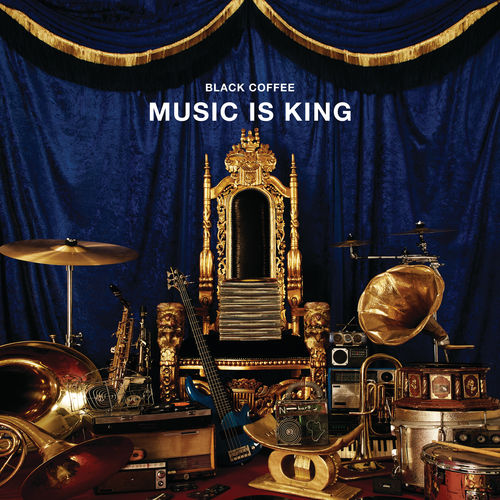DOWNLOAD Black Coffee Music Is King EP