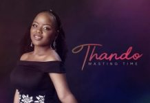 Thando – Wasting Time