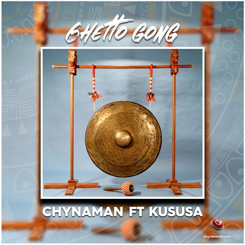 Chynaman - Ghetto Gong (Original Mix) ft. Kususa