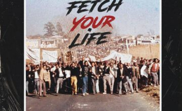 Prince Kaybee - Fetch Your Life ft. Msaki