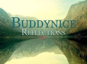 DOWNLOAD Buddynice Reflections EP