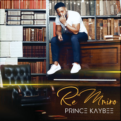 DOWNLOAD Prince Kaybee Re Mmino Album