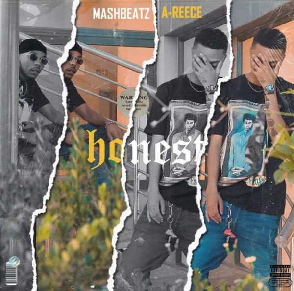 MashBeatz Ft A-Reece – Honest Lyrics