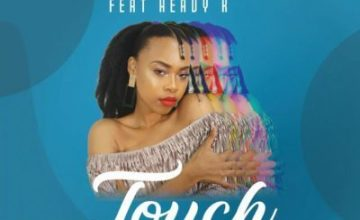Ntombi Music – Touch ft. Heavy-K