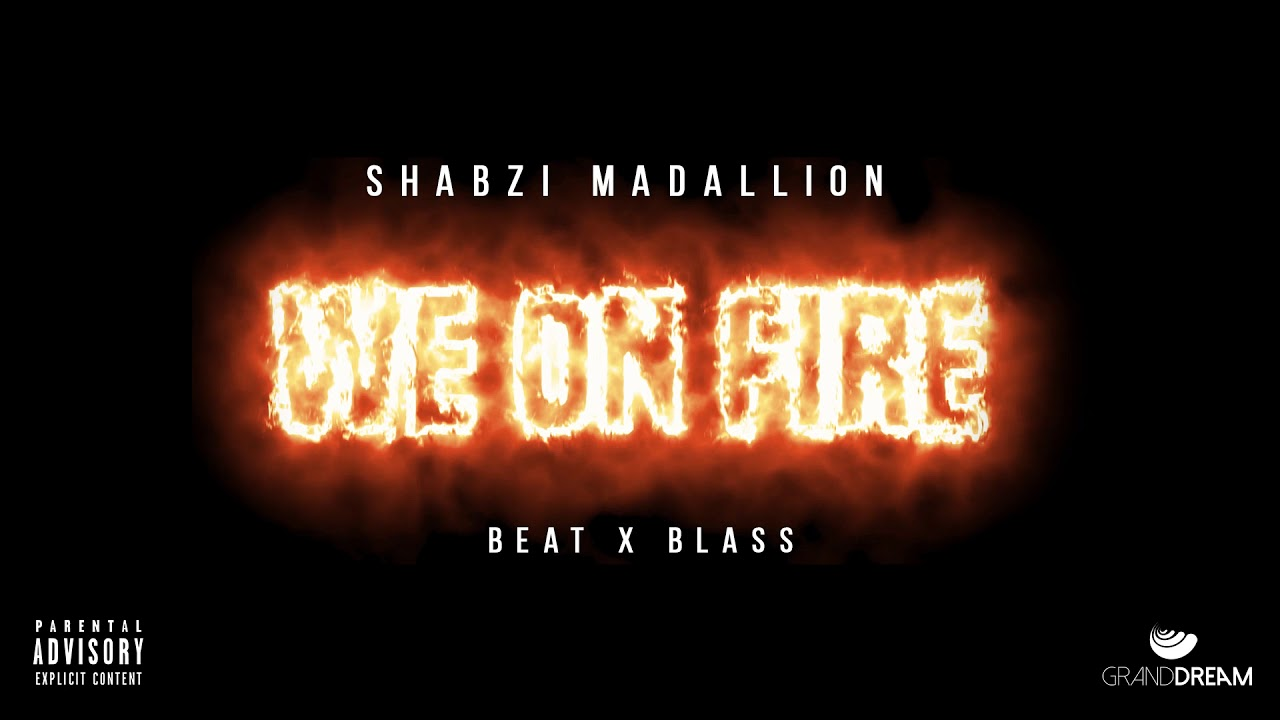 ShabZi Madallion - We On Fire