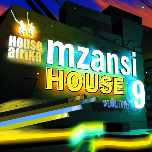 DOWNLOAD Various Artists House Afrika Presents Mzansi House Vol. 9 Album
