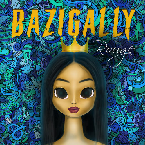 Rouge - Bazigally
