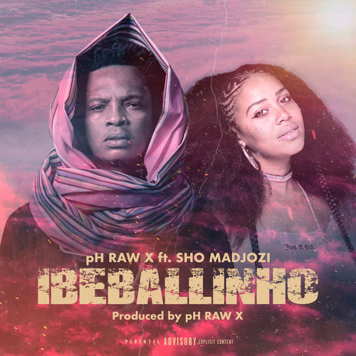 pH Raw X - Ibeballinho ft. Sho Madjozi
