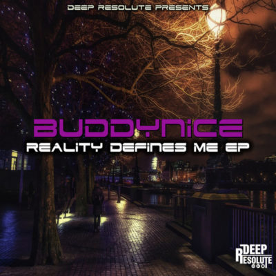 Buddynice – Reality Defines Nothing (Original Mix)