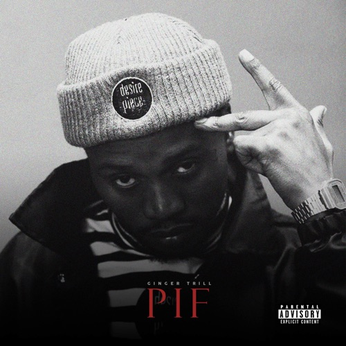 DOWNLOAD Ginger Trill PIF EP