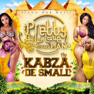 DOWNLOAD Kabza De Small Pretty Girls Love Amapiano (Compilation) ALBUM