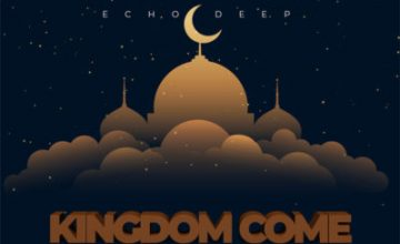 Echo Deep – Kingdom Come