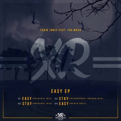 Tahir Jones & Fka Mash – Easy (Original Mix)