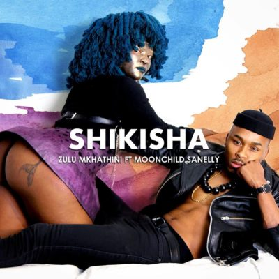 Zulu Mkhathini – Shikisha ft. Moonchild Sanelly