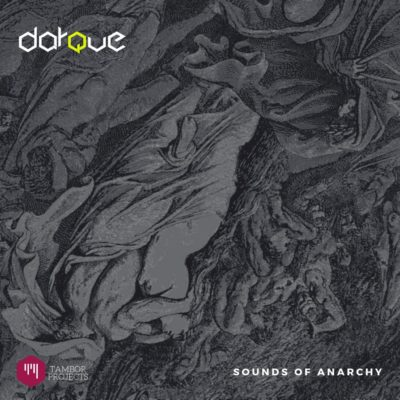 Darque – Sounds of Anarchy (Original Mix)