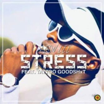 Leon Lee – Stress ft. Tattoo GoodShxt