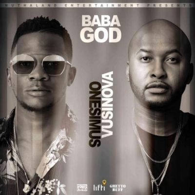 Onesimus – Baba God ft. Vusi Nova