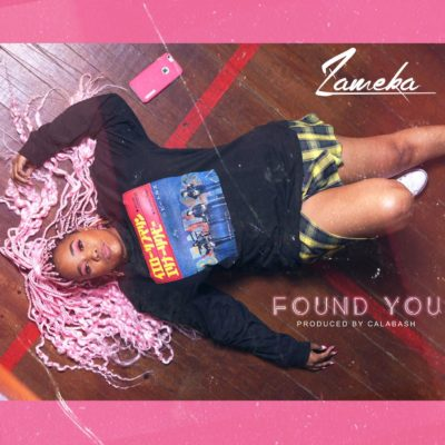 Zameka – Found You