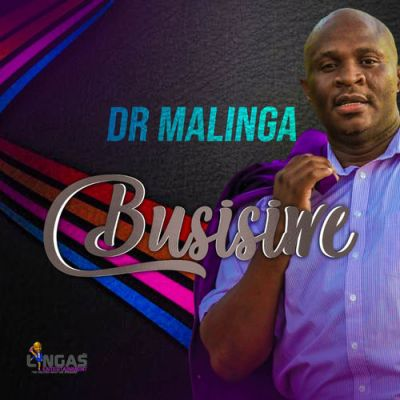 DOWNLOAD Dr Malinga – Busisiwe Album