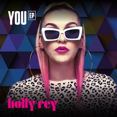 DOWNLOAD Holly Rey You EP