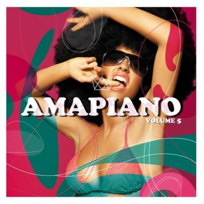 DOWNLOAD Various Artists Amapiano Volume 5 Album